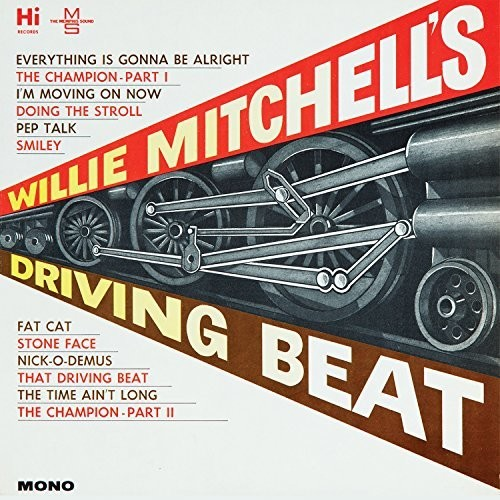Willie Mitchell'S Driving Beat