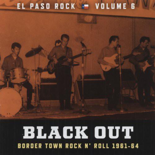 Black Out: El Paso Rock 6