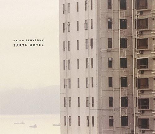 Paolo Benvegnù - Earth Hotel
