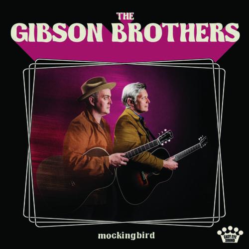 The Gibson Brothers - Mockingbird [LP]