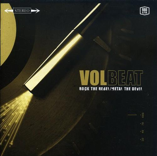Volbeat - Rock the Rebel / Metal the Devil