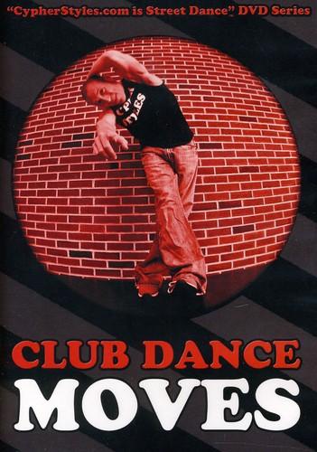 Club Dance Moves