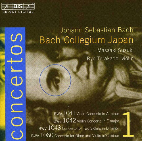 Violin Concertos: A minor BWV 1041: E BWV 1042