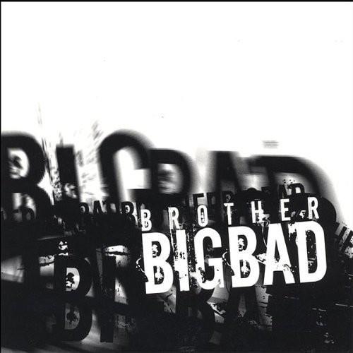 Brother Big Bad