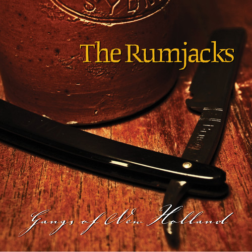 Rumjacks - Gangs Of New Holland