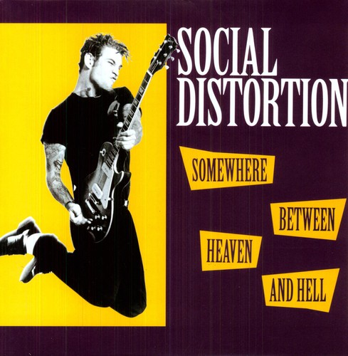 Social Distortion - Somewhere Between Heaven & Hell [Import]