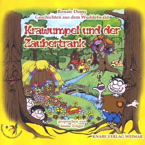 Geschichten Aus Dem Wuddelwald-Krawumpel Und Der Z