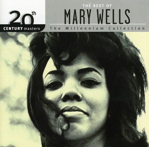 Mary Wells - Millennium Collection-20th Century Masters
