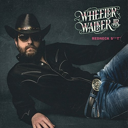 Wheeler Walker Jr. - Redneck Shit [Vinyl]