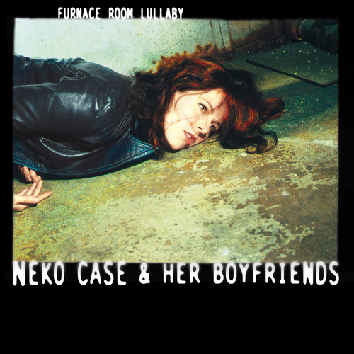 Neko Case - Furnace Room Lullaby [LP]