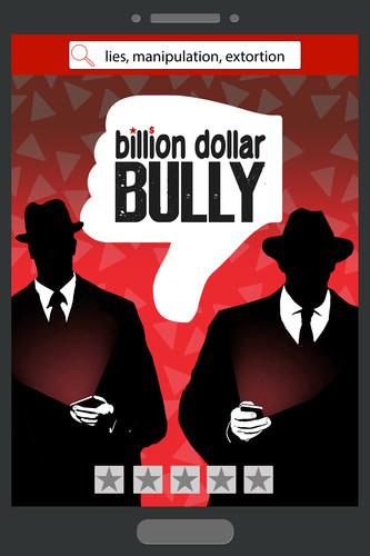 - Billion Dollar Bully