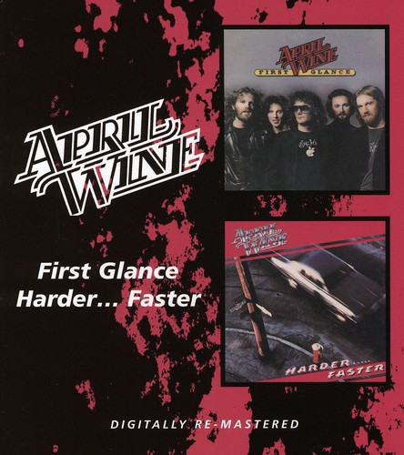 April Wine - First Glance/Harder..Faster [Import]