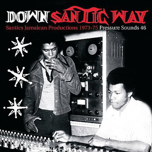 Down Santic Way (Santic's Jamaicana)