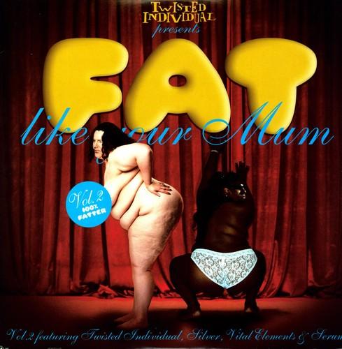 Vol. 2-Fat Like Your Mum [Import]
