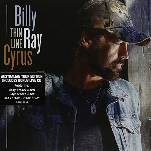 Billy Ray Cyrus - Thin Line: Australian Tour Edition [Import]