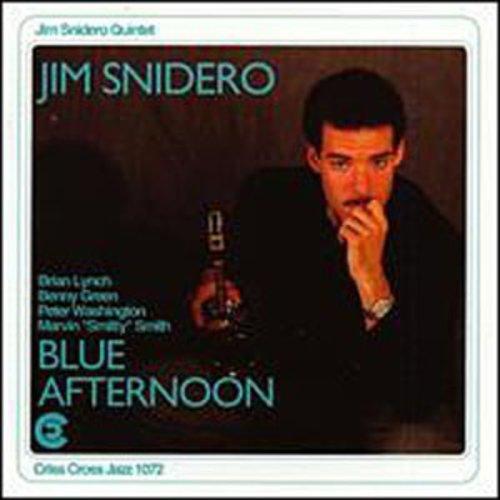 Jim Snidero - Blue Afternoon
