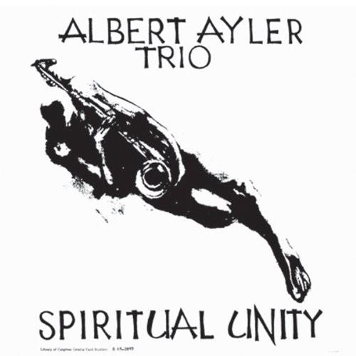 Albert Ayler - Spiritual Unity [Vinyl]