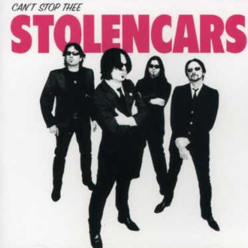 Thee Stolen Cars - Can't Stop Thee Stolen Cars