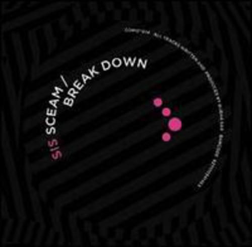 Sceam/ Break Down