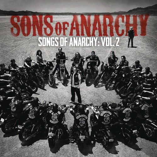 Sons Of Anarchy [TV Series] - Sons of Anarchy: Songs of Anarchy: Volume 2 (Original Soundtrack)