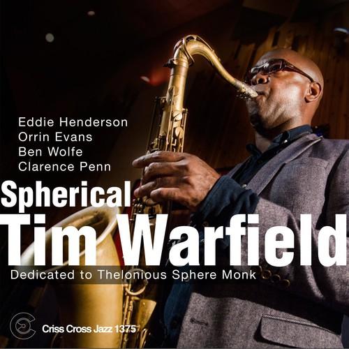 Tim Warfield - Spherical: Dedicated To Thelonious Sphere Monk
