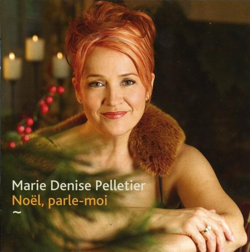 Marie Denise Pelletier - Noel Parle Moi