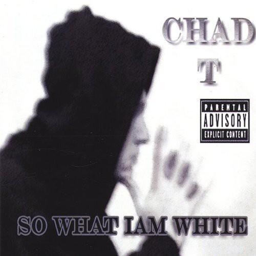 So What I'm White