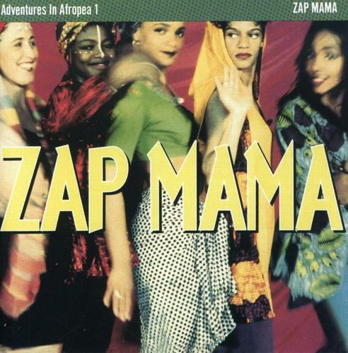 Zap Mama - Adventures In Afropea, Vol. 1