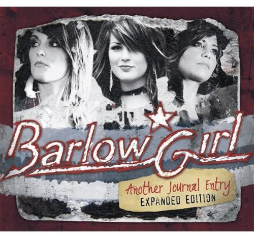 Barlowgirl - Another Journal Entry