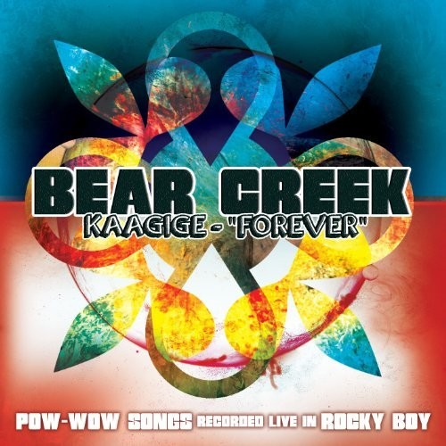 Kaagige (Forever): Pow-Wow Songs