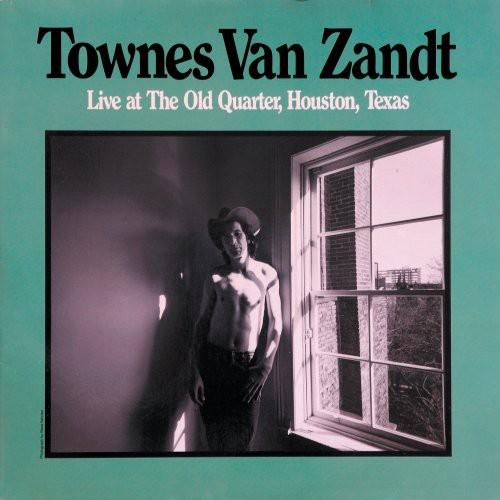 Townes Van Zandt - Live At The Old Quarter Houston Texas