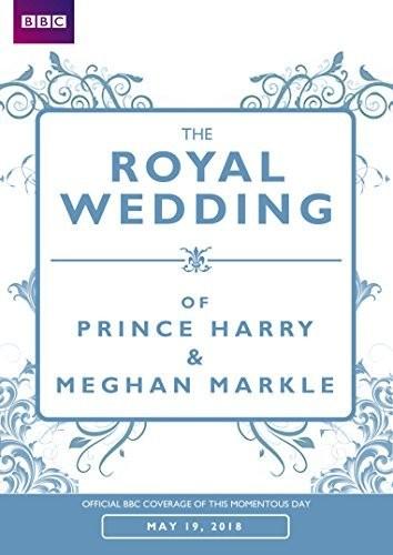 The Royal Wedding of Prince Harry &  Meghan Markle