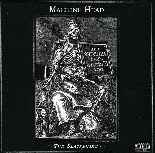 Machine Head - Blackening