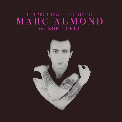 Marc Almond - Hits And Pieces - The Best Of Marc Almond & Soft Cell [Import LP]