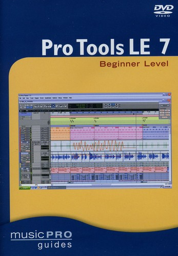 Musicpro Guides: Pro Tools LE 7