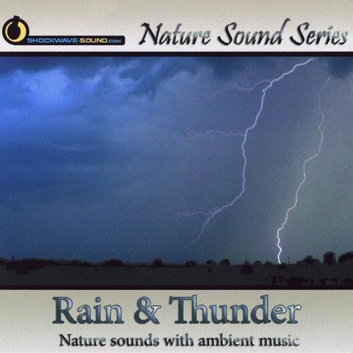 Rain & Thunder (Nature Sounds with Ambient Music)