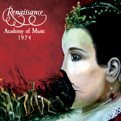 Renaissance - Academy Of Music 1974 [Limited Edition]