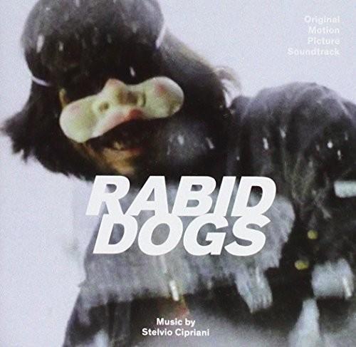 Stelvio Cipriani Ita - Rabid Dogs / O.S.T. (Ita)