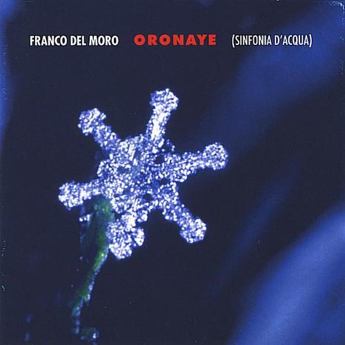 Oronaye (Sinfonia D'acqua)