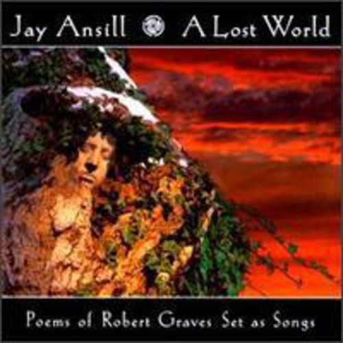 Lost World Poems of Robert Graves Set As Songs