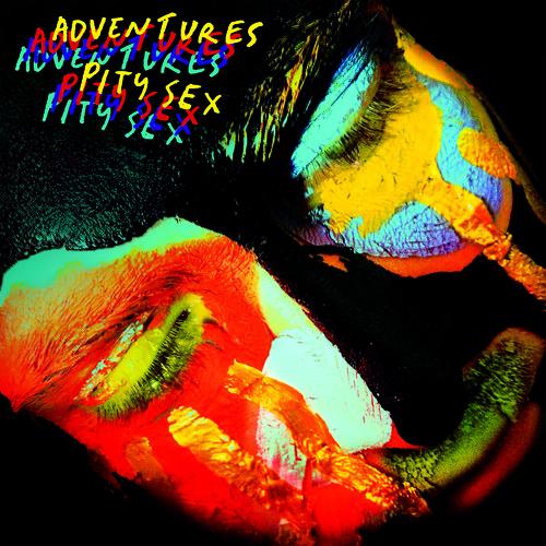 Adventures /  Pity Sex