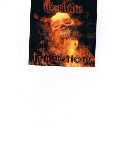 Carbide : Temptations