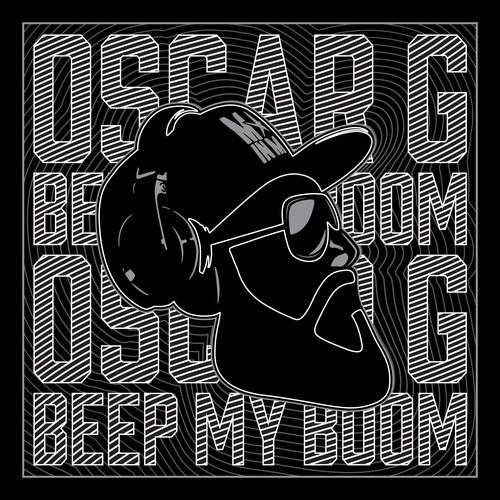 Oscar G - Beep My Boom
