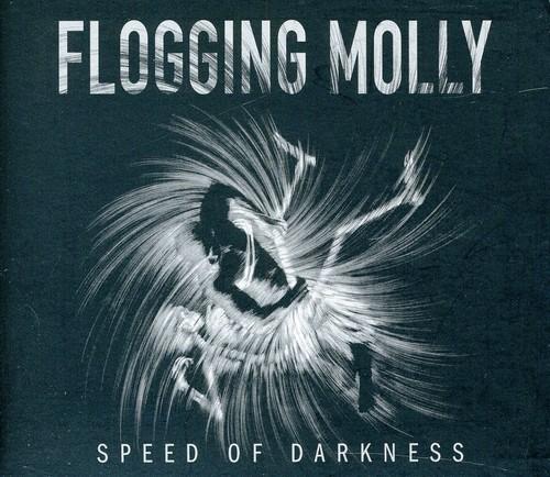 Flogging Molly - Speed Of Darkness
