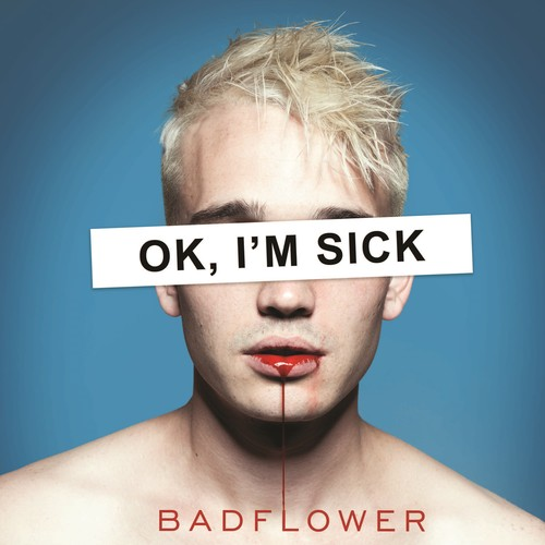 Badflower - OK, I'm Sick [2LP]