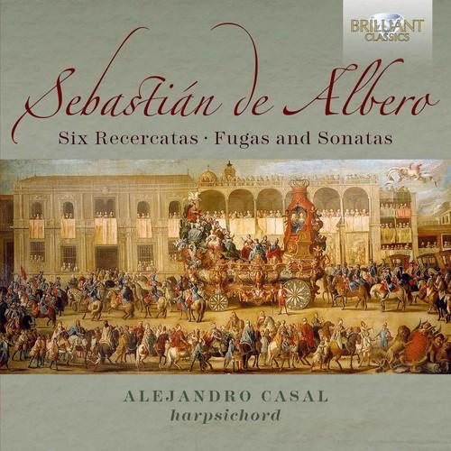 Sebastian de Albero: 6 Recercatas Fugas & Sonatas