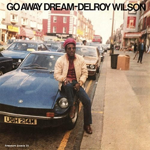 Delroy Wilson - Go Away Dream
