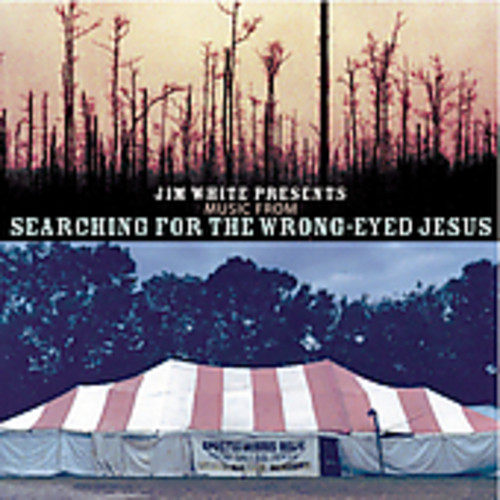 Jim White - Jim White Presents Music From Searching For A Wron