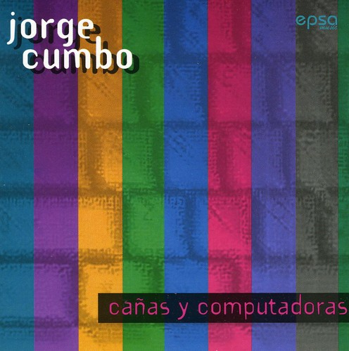 Cumbo, Jorge : Canas y Computadoras [Import]