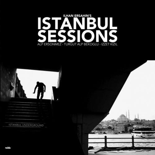Istanbul Sessions: Istanbul Underground